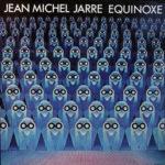 Jean Michel Jarre – Equinoxe