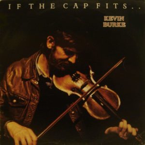 Kevin Burke – If The Cap Fits..