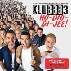 Klubbb3 – Ho-Dio-Di-Jee! Wir Werden Immer Mehr! Dutch Version