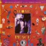 Kronos Quartet Plays Terry Riley – Salome Dances For Peace