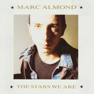 Marc Almond – The Stars We Are
