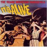 The Ozark Mountain Daredevils – It's Alive