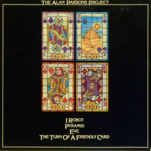 The Alan Parsons Project – I Robot / Pyramid / Eve / The Turn Of A Friendly Card