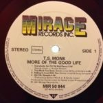 T.S. Monk – More Of The Good Life