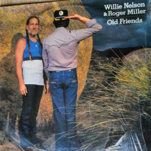 Willie Nelson And Roger Miller – Old Friends