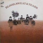 Blood, Sweat And Tears – 2nd Album