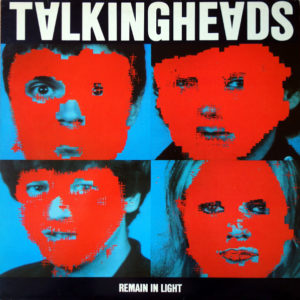 Talking Heads – Remain In Light
