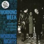 Working Week – Working Nights