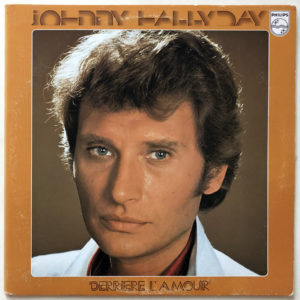 Johnny Hallyday – Derrière L'amour