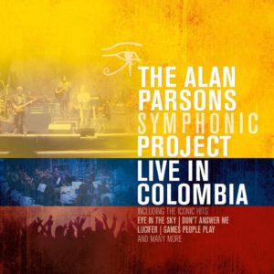 The Alan Parsons Symphonic Project – Live In Colombia