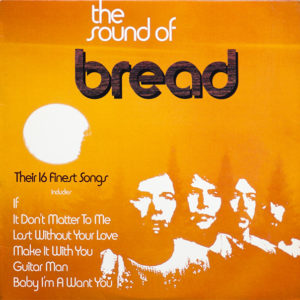Bread – The Sound Of Bread- Their 16 Finest Songs