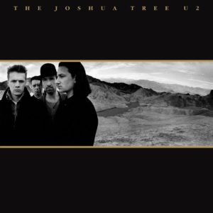 U2 – The Joshua Tree: 30th Anniversary