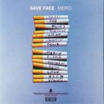 Save Face – Merci