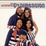 The 5th Dimension* – The Ultimate 5th Dimension