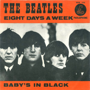 The Beatles – Eight Days A Week / Baby's In Black