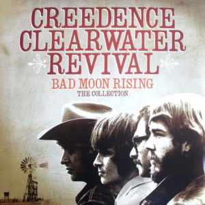 Creedence Clearwater Revival – Bad Moon Rising – The Collection