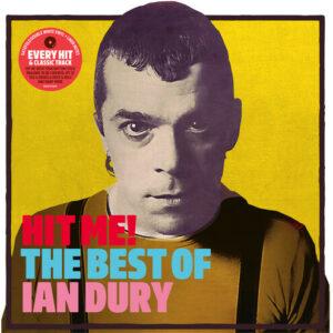 Ian Dury – Hit Me! The Best Of Ian Dury