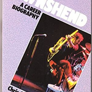 Townshend – A Career Biography