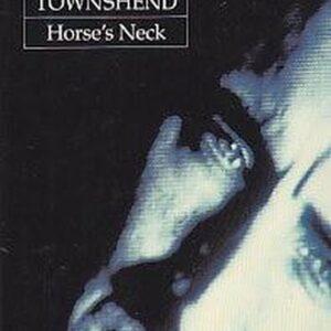 Pete Townshend – Horse's Neck