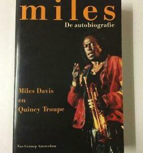 Miles Davis en Quincy Troupe – Miles De Autobigrafie